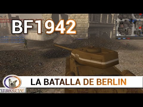 BF 1942 BERLIN - Entramos en la capital