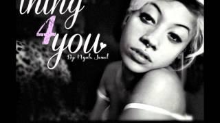 Nyah Jewel - Thing 4 You (Prod By Joso & Kidstar)