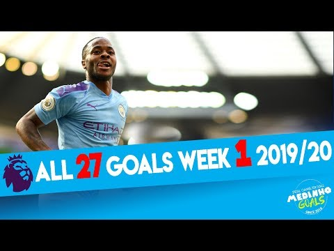 premier-league-all-27-goals-week-1-2019/20-ᴴᴰ