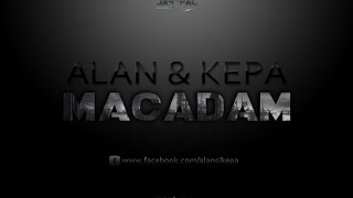 ALAN & KEPA - Macadam