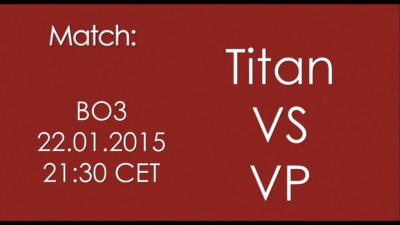 Titan vs vp betting lay betting systems 4ur