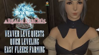 Final Fantasy XIV ARR - Easy Fleece From Leve Quests & Fast Weaver Leveling Guide to Level 50
