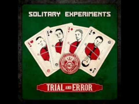 Solitary Experiments - Trial And Error