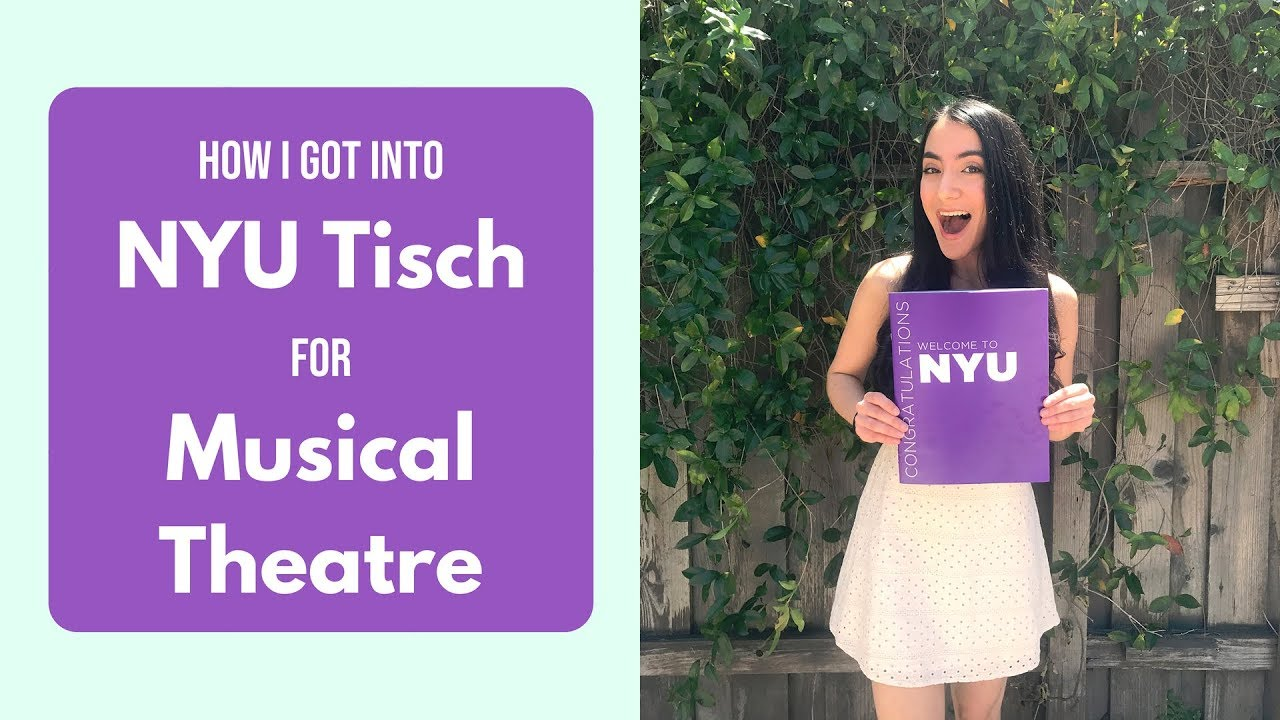 How I Got Into NYU Tisch for Musical Theatre | College Audition Tips