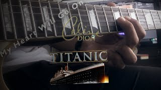 Titanic Theme Song - My Heart Will Go On - Celine Dion (Guitar cover HD instrumental)
