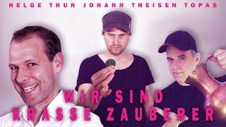 Johann Theisen feat. Helge Thun & Topas - WIR SIND KRASSE ZAUBERER