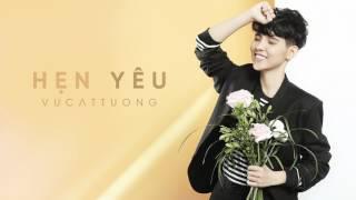 Hẹn Yêu | Lyrics Video - Vũ Cát Tường