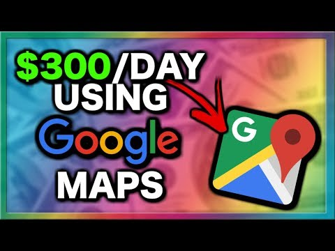 (2019) MAKE $300 A Day With GOOGLE MAPS Working From Home