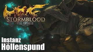 Final Fantasy XIV: Stormblood | 🏛 Höllenspund | Level 70 | Instanz | Barde | [HD+]