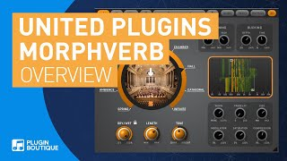MorphVerb by United Plugins | Review of Key Features