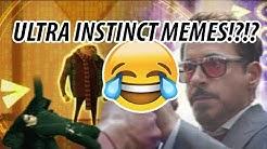 Memes | Ultra Instinct