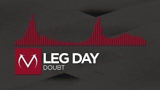 [Trap] - Leg Day - Doubt [Free Download]