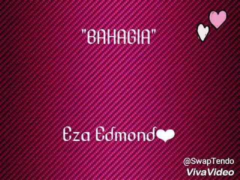 Eza Edmond - Bahagia - (Audio Lirik)