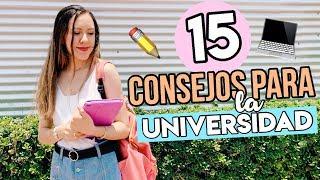 15 consejos para la ¡UNIVERSIDAD! | Consejos para el primer día de clases