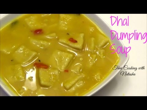 Trinidad Dhal Dumpling Soup/ Split Peas Soup With Dumplings - Episode 33