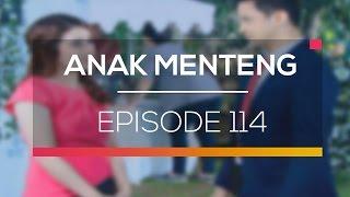 Anak Menteng - Episode 114