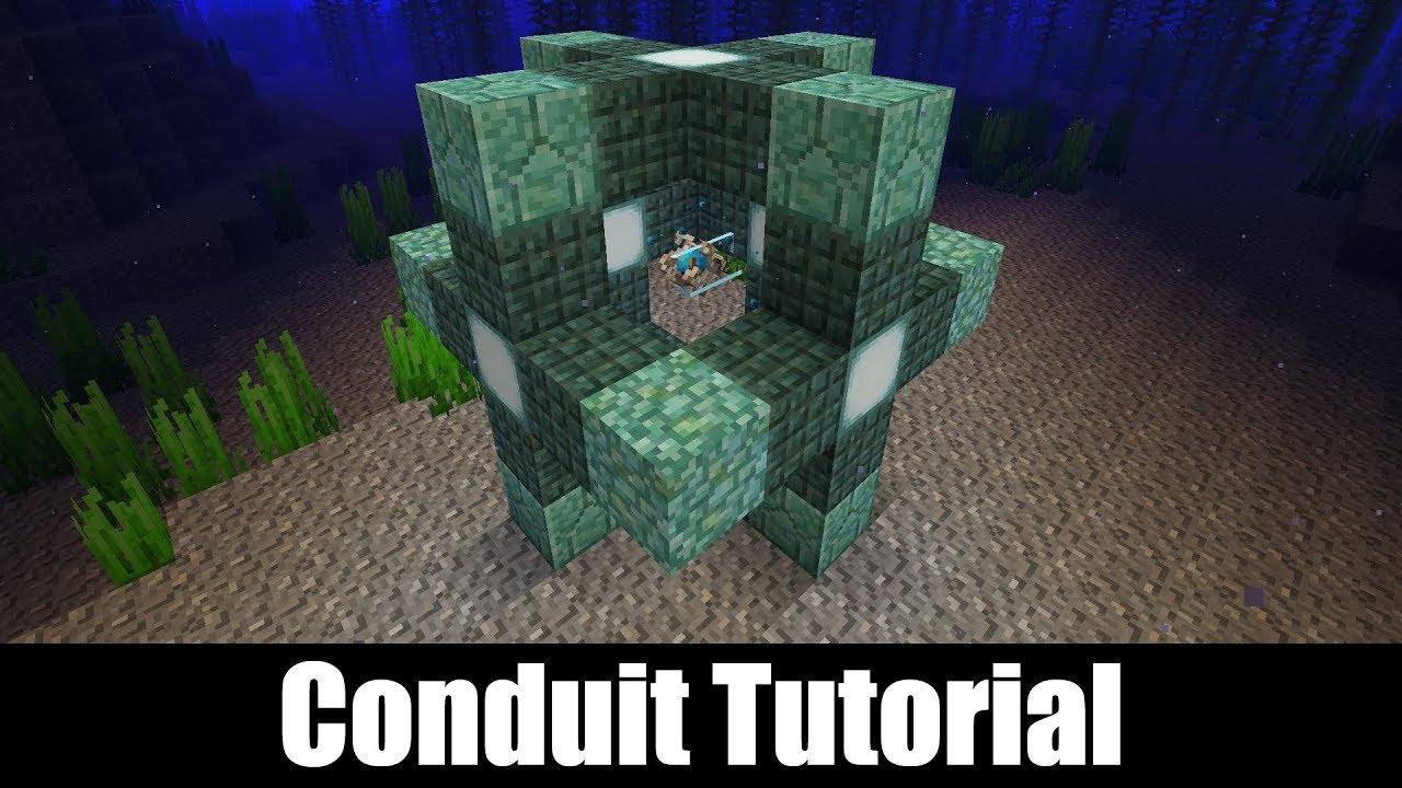 Conduit - A Complete Guide  Minecraft Update Aquatic