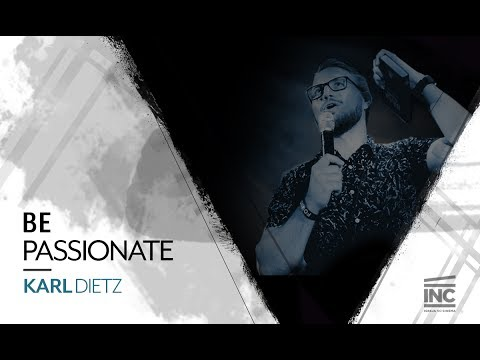 Be Passionate - Karl Dietz // Igreja No Cinema