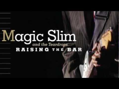Magic Slim & The Teardrops - Sunny Road Blues