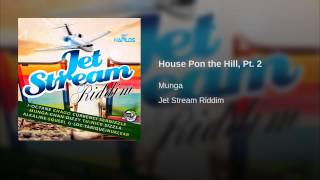 House Pon the Hill, Pt. 2