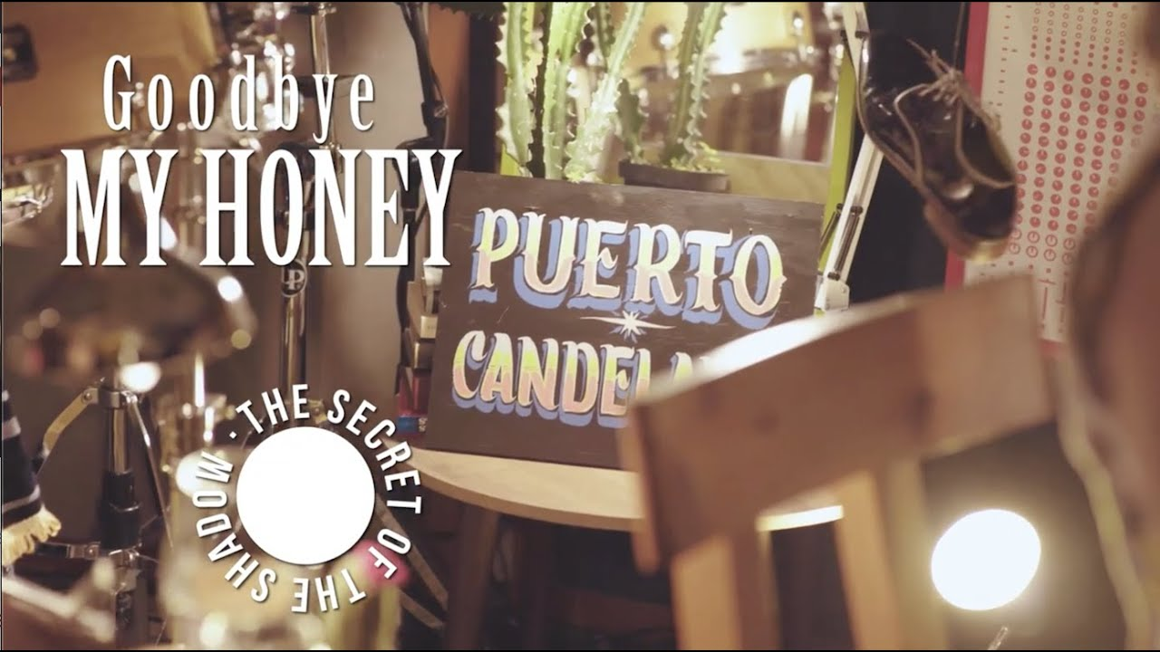 Puerto Candelaria -Goodbye My Honey [Video oficial] | The Secret of The Shadow