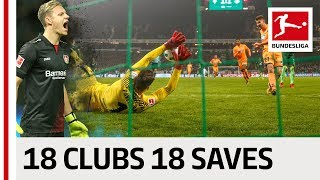 18 Clubs, 18 Saves - The Best Save By Every Bundesliga Club in 2017/2018