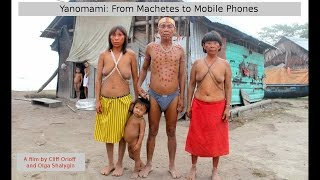 Repeat youtube video Yanomami: From Machetes to Mobile Phones