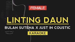 Bulan Sutena - Linting Daun   Ft. Just In Coustic (Karaoke)