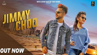 Jimmy Choo (Official Video) | Maanick Vig | Ghanu Music | New Haryanvi Songs Haryanavi 2018