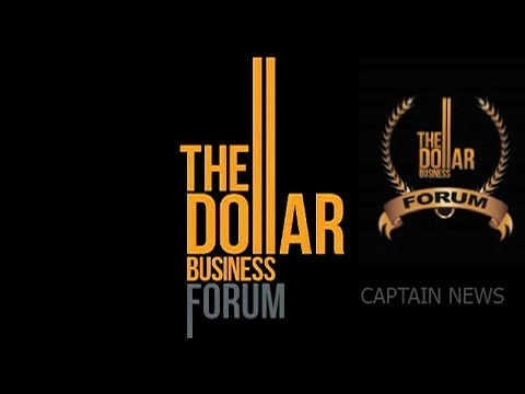 The Dollar Business Forum | Grow And Connect | Captain News