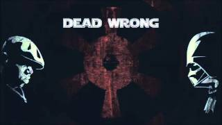 Life After Death Star - 09. Dead Wrong