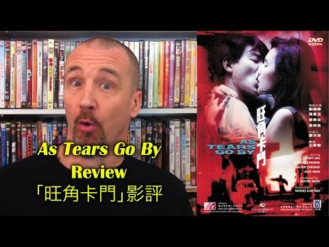 As Tears Go By/旺角卡門 Movie Review
