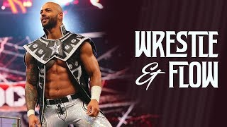 Wrestle and Flow - Ep. 6 -  Ricochet