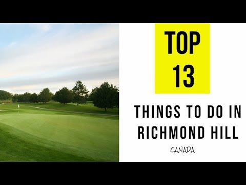 Best Attractions & Things to Do in Richmond Hill, Ontario. TOP 15