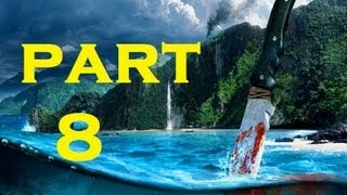 "Far Cry part 8 - ""MOVE BITCH! GET OUT DA WAY!"""