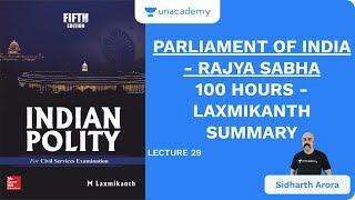 L29: Parliament of India - Rajya Sabha | 100 Hours - Laxmikanth Summary | UPSC CSE | Sidharth Arora