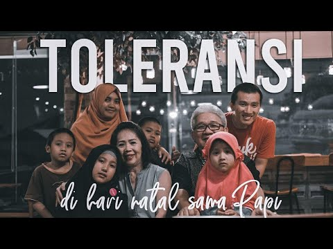 Belajar Toleransi Di Hari Natal Sama Papi