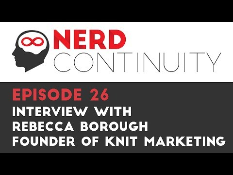 Episode 26 - Interview with Rebecca Borough, Founder of Knit Marketing