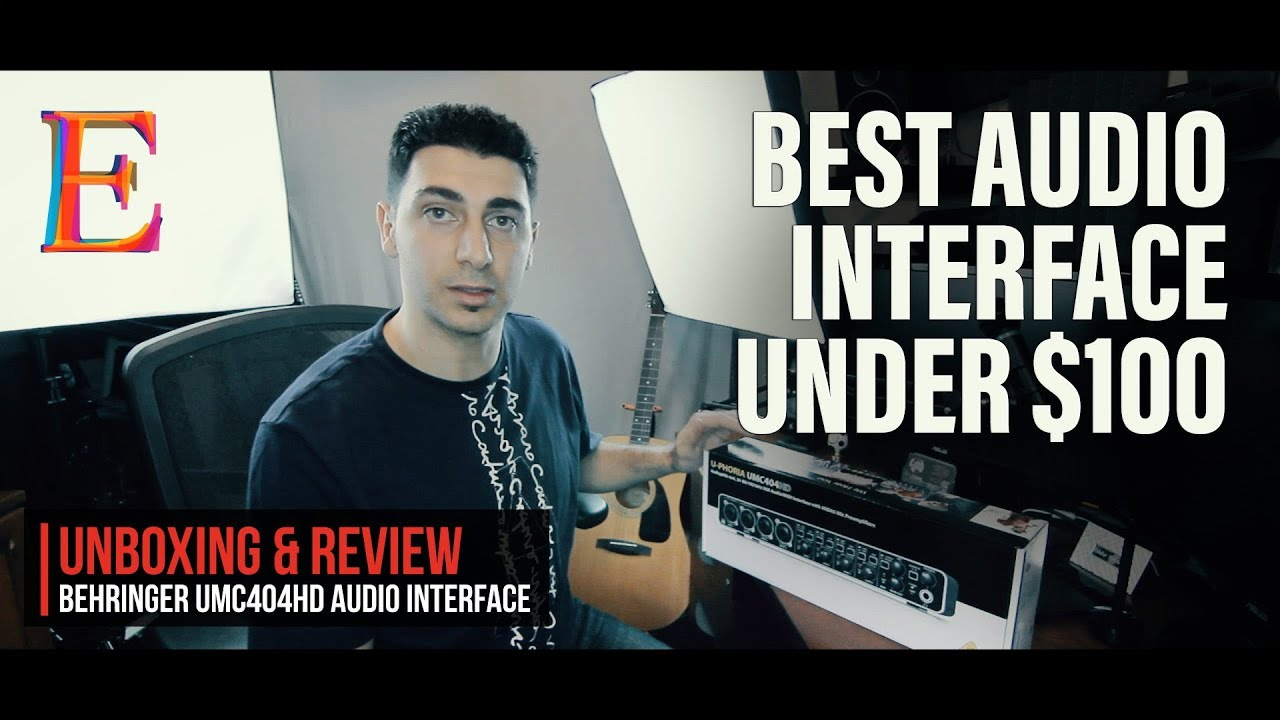 Best Budget USB Audio Interface under $100 Behringer U-Phoria UMC404HD Unboxing & Review