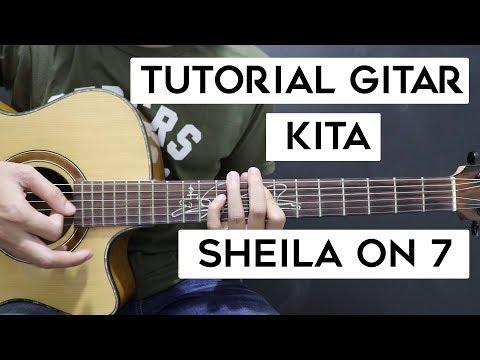(Tutorial Gitar) SHEILA ON 7 - Kita | Mudah Dan Cepat Dimengerti Untuk Pemula