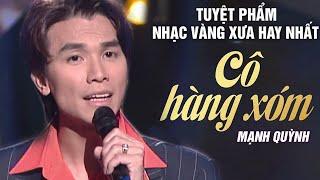 Cô Hàng Xóm - Mạnh Quỳnh (ASIA 31) | Nhạc Vàng Xưa Hay Nhất