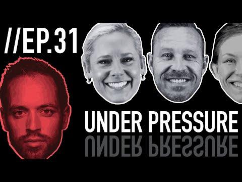 Episode 31: Under Pressure