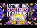 Secret Last Wish Raid Chest Locations! Destiny 2: Forsaken First 2 Raid Chests!