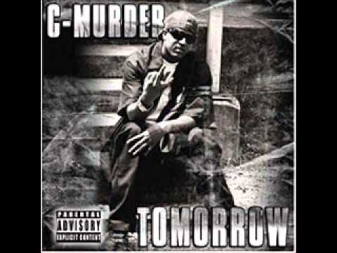 C-Murder -10- How I Live (featuring Verse) -Tomorrow