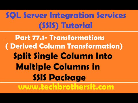SSIS Tutorial Part 77 1-Split Single Column Into Multiple Columns in SSIS  Package