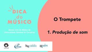01 O Trompete   Produção de som