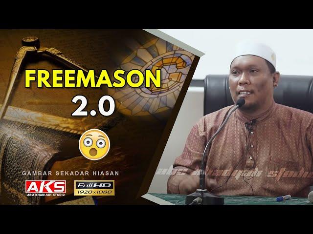 #088 | Freemason 2.0 | Ustaz Auni Mohamad | Feb 2017