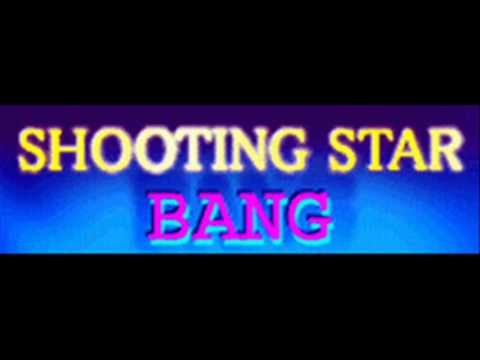 BANG  SHOOTING STAR HQ