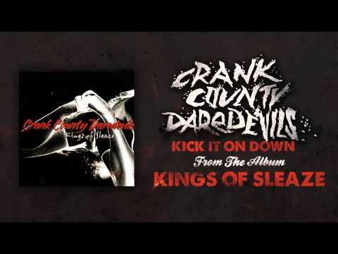 Crank County Daredevils - Kick It On Down (Official Track)