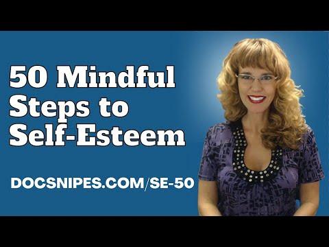 50 Mindful Steps To Self Esteem Quickstart Guide